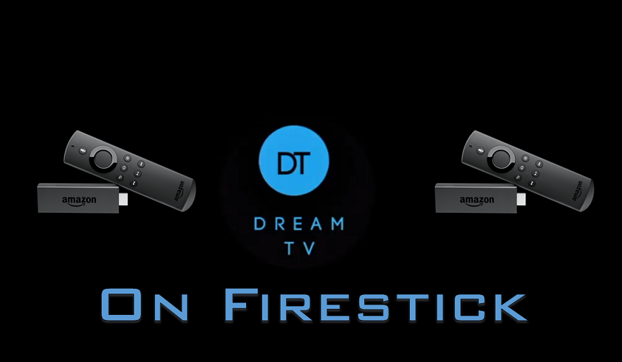 Dream TV On Firestick