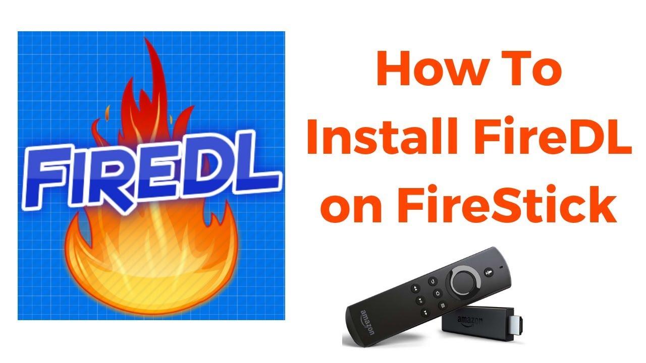 FireDL On Firestick