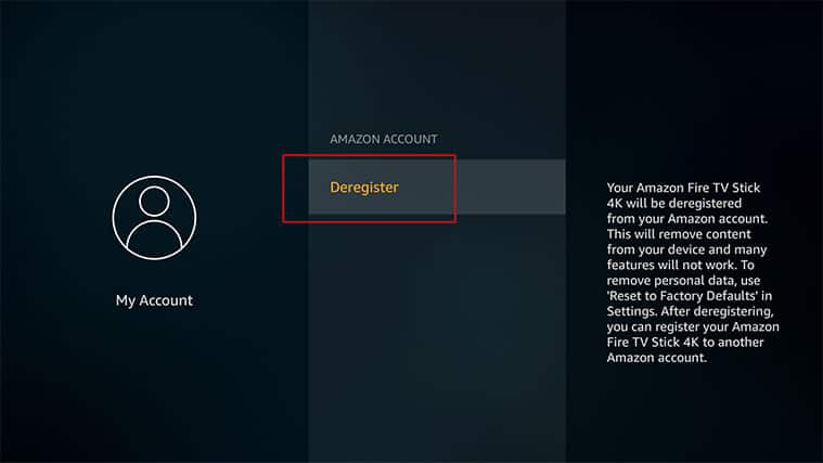An image featuring how to deregister the FireStick device step four