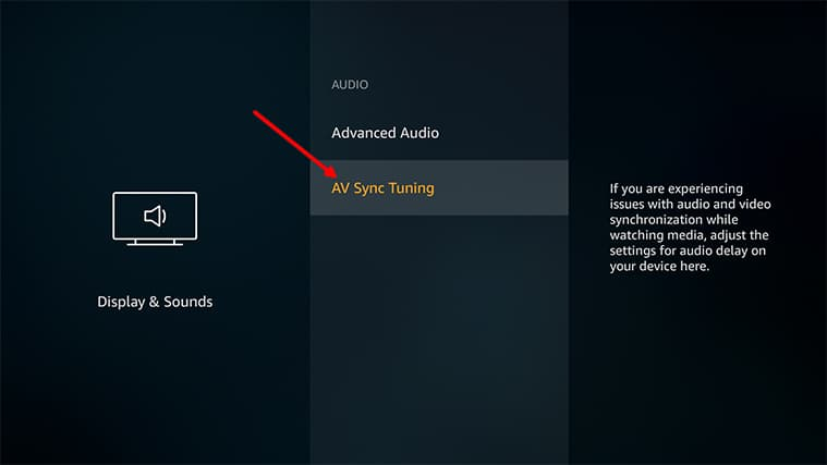 An image featuring using the lip sync tuning feature on FireStick to fix audio delay step4